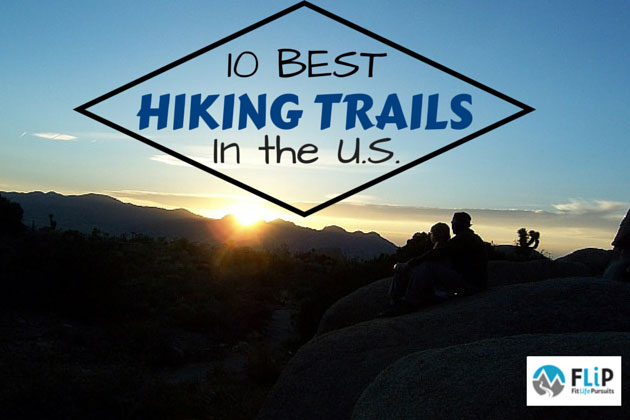 Best Hiking Trails in the U.S.