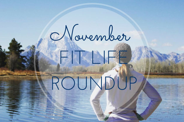 November Fit Life Roundup: Experiences > Things