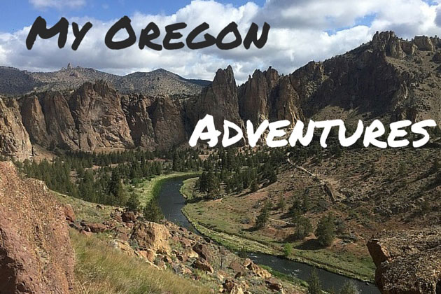 My Oregon Adventures