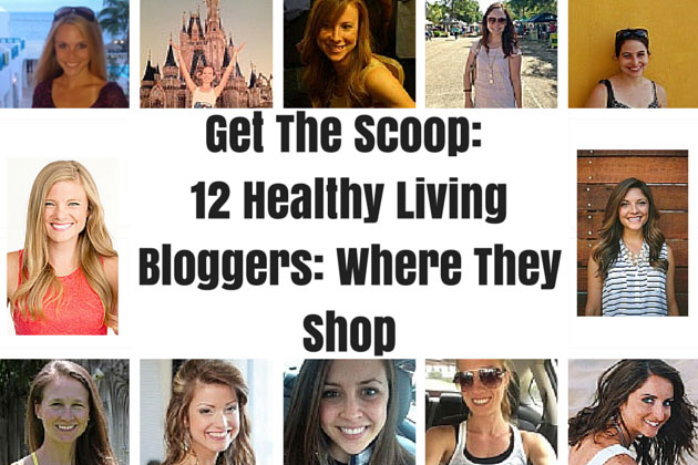 12 Healthy Living Bloggers: Where They Shop