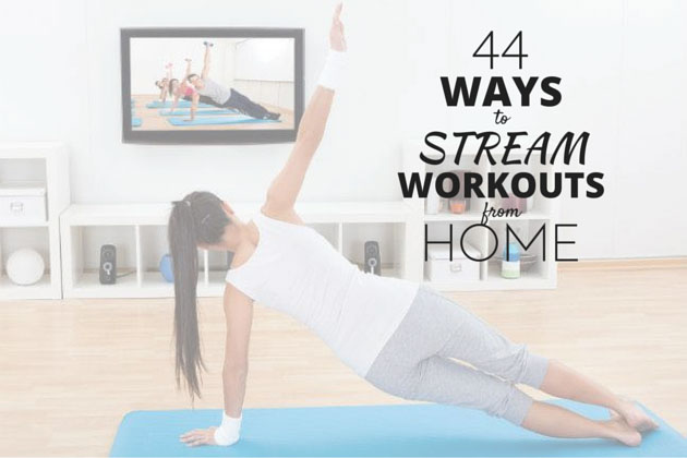 How to stream home workouts