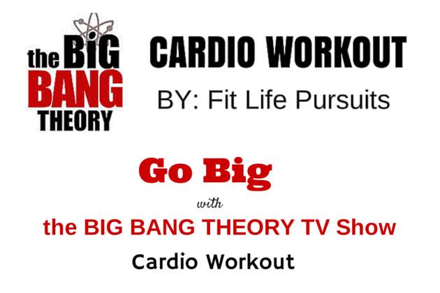 TV Workout: Big Bang Theory