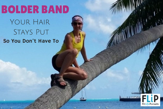 Bolder Band: Your Hair Stays Put So You Don't Have To
