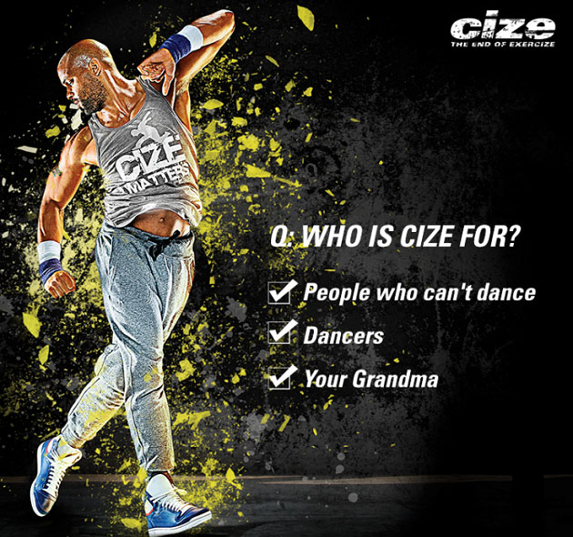 Who is CIZE for