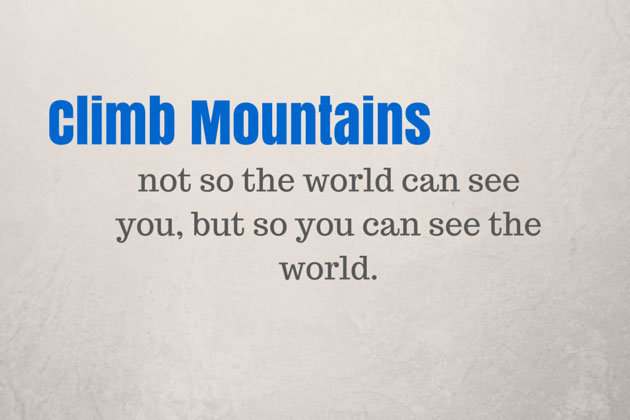 Why people climb mountains