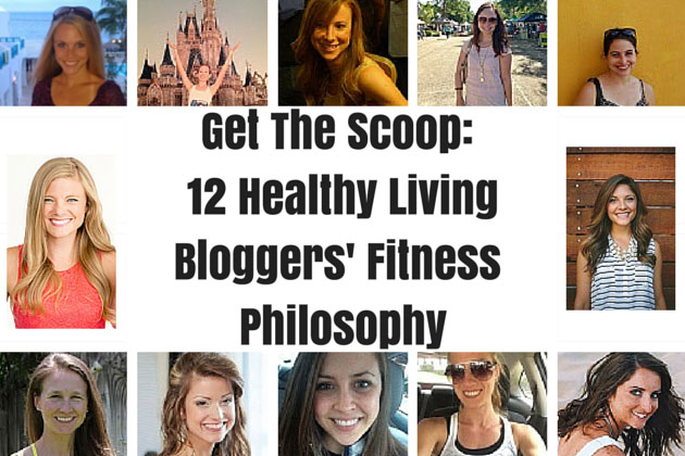 12 Healthy Living Bloggers Fitness Philosophy