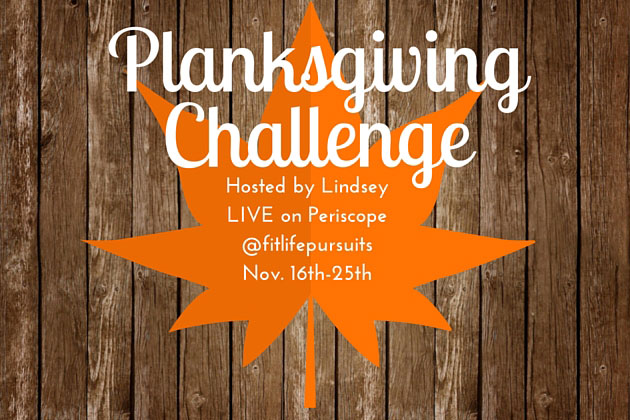 Fit Life Pursuits Planksgiving Challange