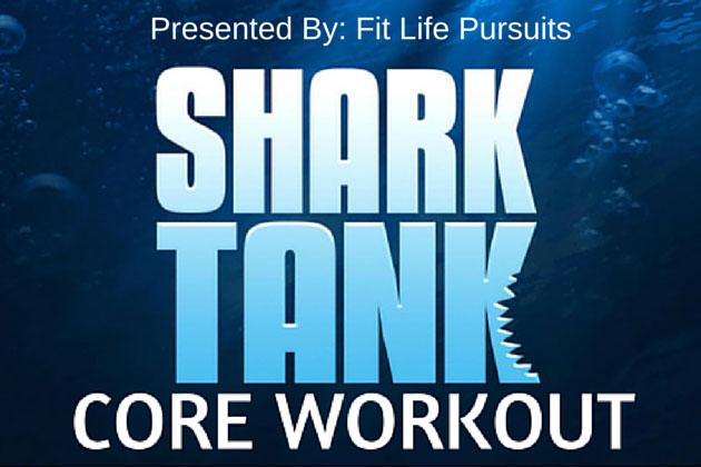 Shark Tank TV Show Core Workout