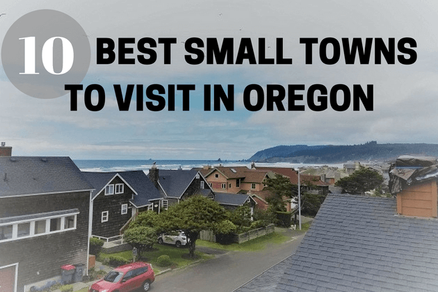 Best Small Towns to Visit in Oregon