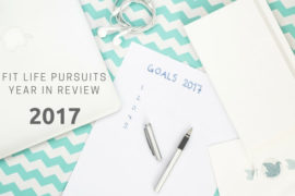2017 Fit Life Pursuits Year in Review