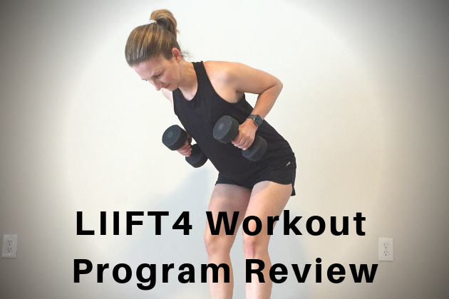 LIIFT4 Workout Program Review With Results - Fit Life Pursuits
