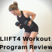 LIIFT4 Workout Program Review With Results